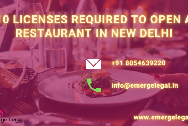 10 Licenses required to open a restaurant in New Delhi